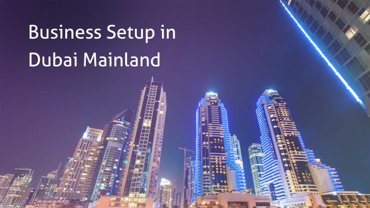 Business-Setup-in-Dubai-Mainland